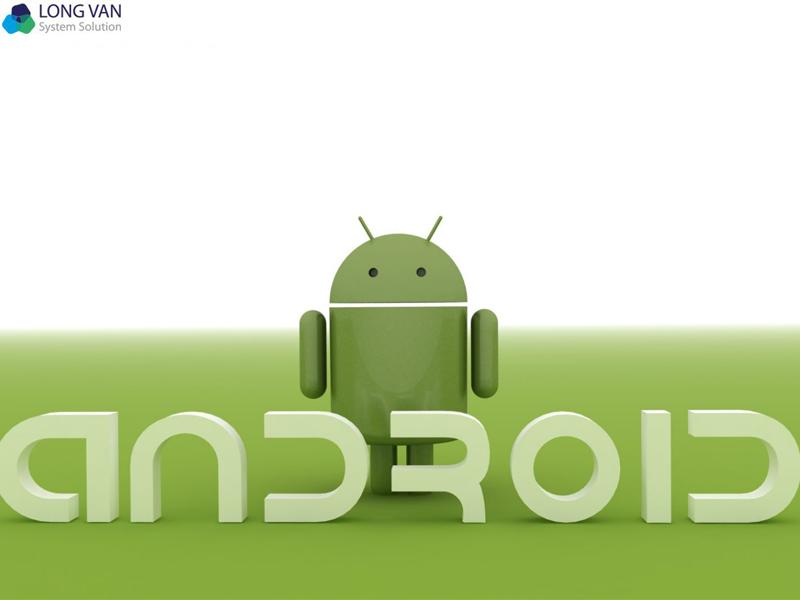Chất lượng khi sử dụng hệ điều hành Android