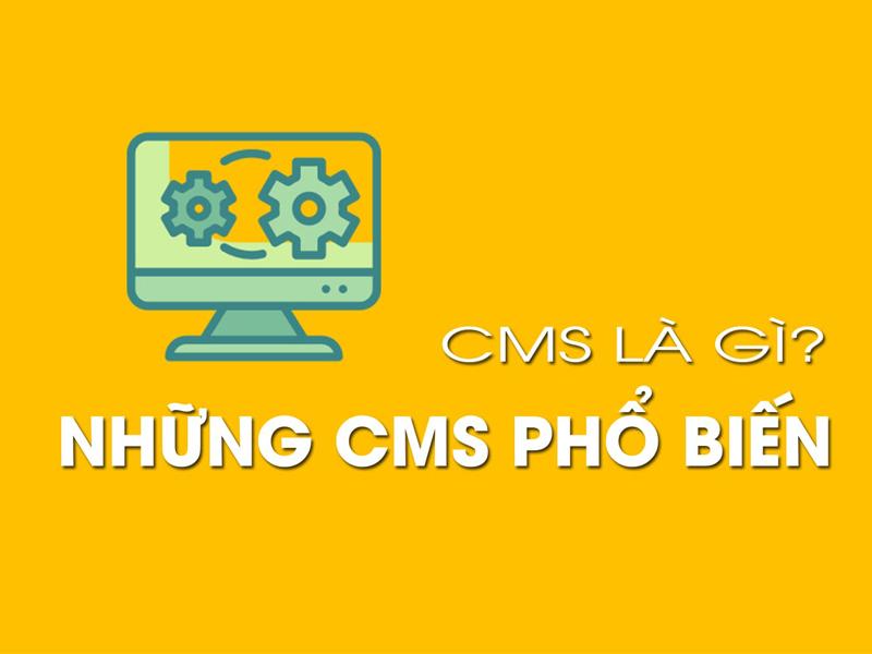 Khái niệm phần mềm CMS là gì?